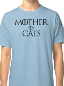 Mother of Cats T Shirt Classic T-Shirt