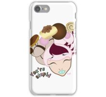 you're stupid-peppi iPhone Case/Skin
