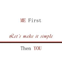 Me First Then You by dhwee