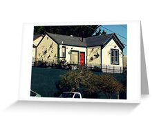That Little Cold-Blooded House On The Hill Greeting Card