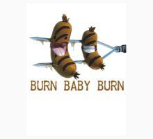 Burn, Baby Burn T-Shirt by jay007