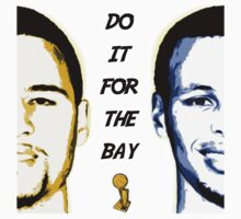 DO IT FOR THE BAY by DrDank