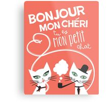 Bonjour Love Cat Print Metal Print