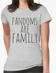 fandoms are family Womens Fitted T-Shirt