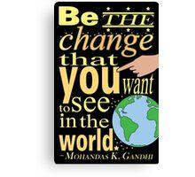 Typography - Gandhi Quote Canvas Print