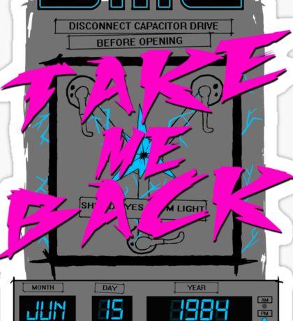 Take Me Back Sticker