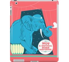 Not a natural born performer iPad Case/Skin