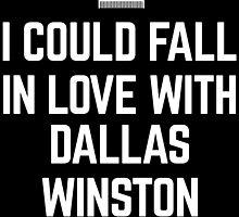 I HEART DALLAS WINSTON by rule30
