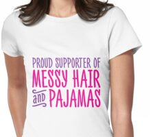 Proud Sponsor of Messy Hair and Pajamas Womens Fitted T-Shirt