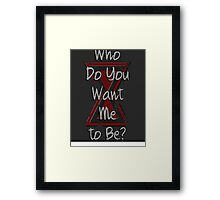 How about a friend? Framed Print
