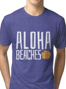 Aloha Beaches Tri-blend T-Shirt