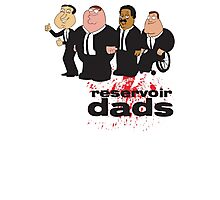 Reservoir Dads v2 | Family Guy | Glenn Quagmire, Peter Griffin, Cleveland Brown, and Joe Swanson Photographic Print