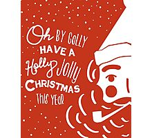 Holly Jolly Christmas Poster  Photographic Print