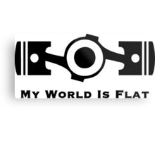 My World is Flat Metal Print