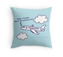 Hello, Carolyn--Colored Throw Pillow
