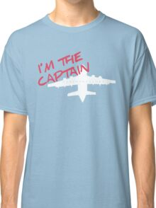 I'm the Captain!! Classic T-Shirt
