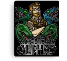 Who's Your Alpha? Canvas Print
