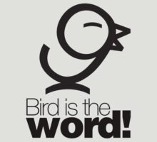 Bird is the word by Jason Bird