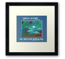 Hope is the fuel - Art by ANGIECLEMENTINE Framed Print
