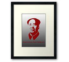 Mao China Mao Problems Framed Print