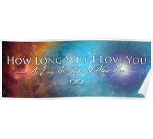 """""""How Long Will I Love You?""""  Poster"""
