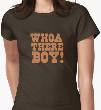 Who there boy!  Womens Fitted T-Shirt