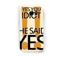 Vauseman - She said Yes Samsung Galaxy Case/Skin