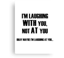 Laughing With You Canvas Print