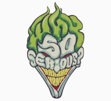 Why so Serious Kids Clothes