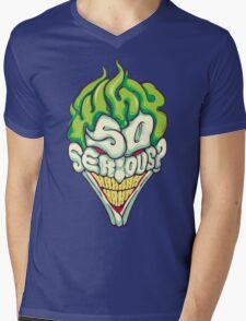 Why so Serious Mens V-Neck T-Shirt