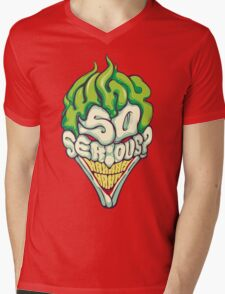 Why so Serious Mens V-Neck T-Shirt