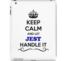 Keep Calm and Let JEST Handle it iPad Case/Skin
