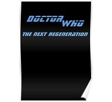 Doctor Who - The Next Regeneration Poster