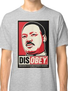 Martin Luther King Civil Disobedience Shirts Classic T-Shirt