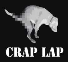 Crap Lap by craplap