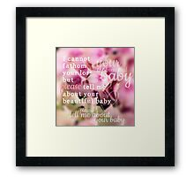 Tell Me About Your Baby Framed Print