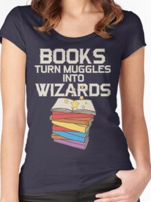 Books Turn Muggles Into Wizards T Shirt Women's Fitted Scoop T-Shirt