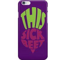 This. Sick. Beet iPhone Case/Skin