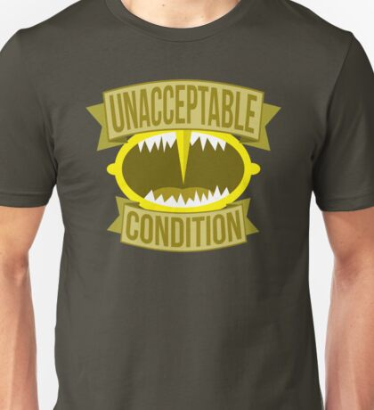 Unacceptable Condition T-Shirt