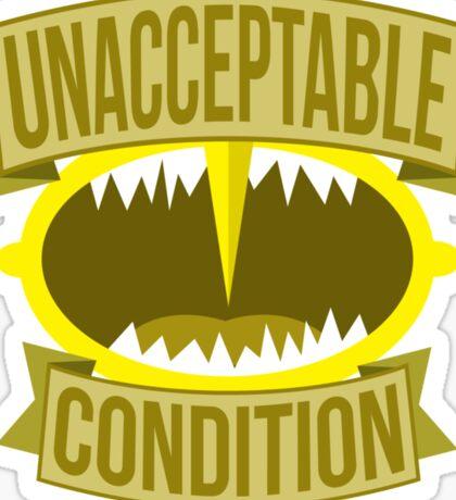 Unacceptable Condition Sticker
