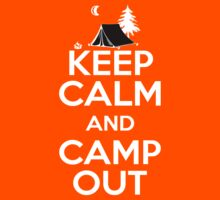 Keep Calm and Camp Out T Shirt Kids Clothes