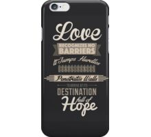Love Recognizes No Barriers iPhone Case/Skin