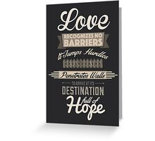 Love Recognizes No Barriers Greeting Card