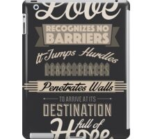 Love Recognizes No Barriers iPad Case/Skin