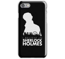 I Believe in Sherlock Holmes iPhone Case/Skin