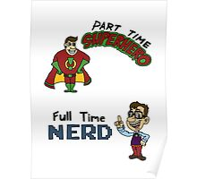 Part Time Superhero, Full Time Nerd Poster