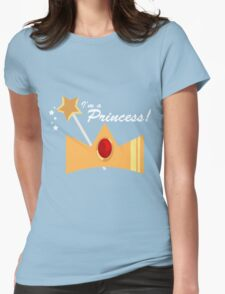 I'm A Princess! Womens Fitted T-Shirt