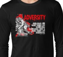 adversity Long Sleeve T-Shirt