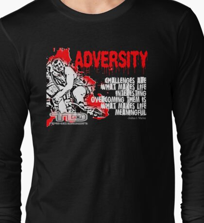 adversity Long Sleeve T-Shirt