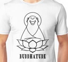 Buddhatude Unisex T-Shirt